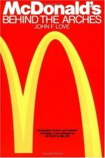 McDonald's: Behind the Arches by John F. Love