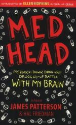 Med Head: My Knock-down, Drag-out, Drugged-up Battle with My Brain by James Patterson