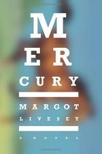 Mercury by Margot Livesey