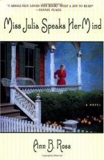 Miss Julia Speaks Her Mind: A Novel by Ann B. Ross