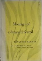 Montage of a Dream Deferred by Langston Hughes