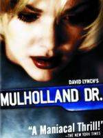 Mulholland Drive (film) by David Lynch