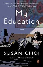 My Education by Choi, Susan