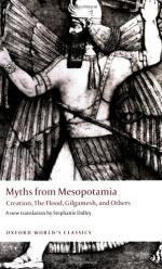 Myths from Mesopotamia: Creation, the Flood, Gilgamesh, and Others by Stephanie Dalley