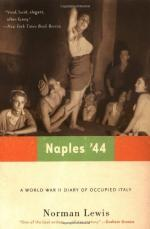 Naples '44 by Norman Lewis (author)