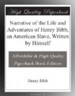 Narrative of the Life and Adventures of Henry Bibb, an American Slave, Written by Himself by