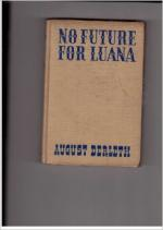 No Future for Luana by August Derleth