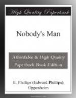 Nobody's Man by E. Phillips Oppenheim