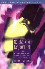 Nobody Nowhere: The Extraordinary Autobiography of an Autistic by Donna Williams
