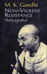 Non-violent Resistance by Mahatma Gandhi