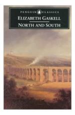 North and South (1855 novel) by Elizabeth Gaskell
