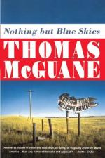 Nothing But Blue Skies by Thomas McGuane