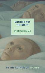Nothing But Night by John Williams