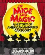 Of Mice and Magic: A History of American Animated Cartoons by Leonard Maltin