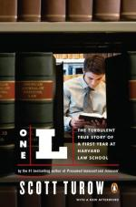 One L: The Turbulent True Story of a First Year at Harvard Law School by Scott Turow