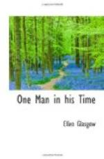 One Man in His Time by Ellen Glasgow