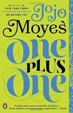 One Plus One (Novel) by Jojo Moyes