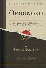 Oroonoko: A Tragedy, as It Is Acted at the Theatre-Royal, by His Majesty's Servants by Southerne, Thomas