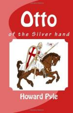 Otto of the Silver Hand by Howard Pyle