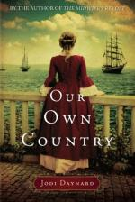 Our Own Country: A Novel by Jodi Daynard