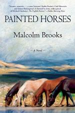 Painted Horses by Malcolm Brooks