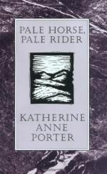 Pale Horse, Pale Rider: Three Short Novels by Katherine Anne Porter