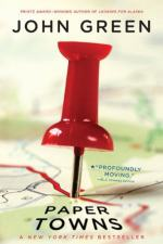 Paper Towns by John Green (author)