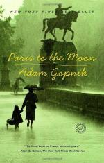 Paris to the Moon by Adam Gopnik