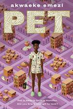 Pet (Akwaeke Emezi) by Akwaeke Emezi