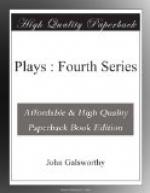 Plays : Fourth Series by John Galsworthy