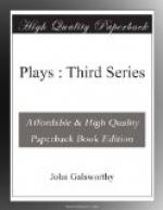 Plays : Third Series by John Galsworthy