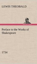 Preface to the Works of Shakespeare (1734) by Lewis Theobald