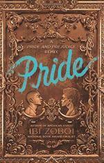 Pride: A Pride and Prejudice Remix by Ibi Zoboi