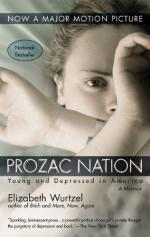 Prozac Nation: Young and Depressed in America by Elizabeth Wurtzel