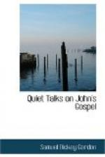 Quiet Talks on John's Gospel by