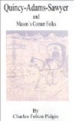 Quincy Adams Sawyer and Mason's Corner Folks by