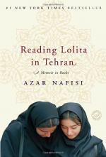 Reading Lolita in Tehran, A Memoir in Books by Azar Nafisi