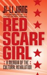 Red Scarf Girl: A Memoir of the Cultural Revolution by Ji-li Jiang