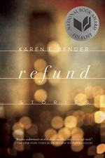 Refund: Stories by Karen E. Bender