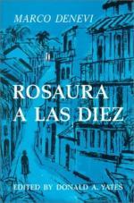 Rosaura a Las Diez by Marco Denevi