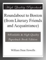 Roundabout to Boston (from Literary Friends and Acquaintance) by William Dean Howells