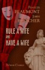 Rule a Wife and Have a Wife by Francis Beaumont