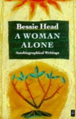 A Woman Alone: Autobiographical Writings by Bessie Head