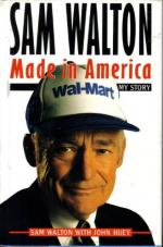 Sam Walton, Made in America: My Story by Sam Walton