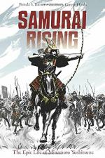 Samurai Rising by Gareth Hinds and Pamela S. Turner
