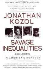 Savage Inequalities: Children in America's Schools by Jonathan Kozol