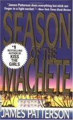 Season of the Machete by James Patterson