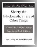 Shanty the Blacksmith; a Tale of Other Times by Mary Martha Sherwood