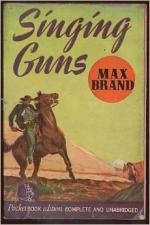 Singing Guns by Max Brand