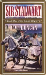 Sir Stalwart: A Tale of The King's Daggers by Dave Duncan